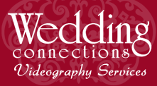 Wedding Connections Videography